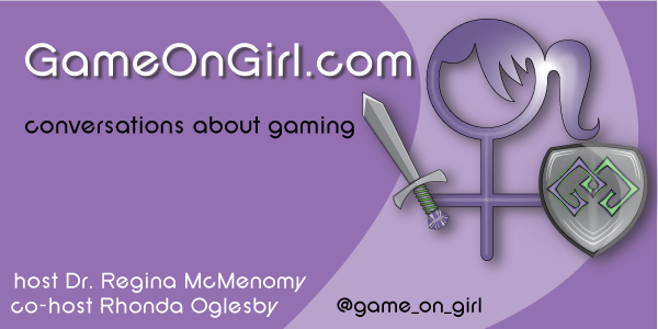 Game on Girl: Episode 14 – Fair Play: Respect Your Own House